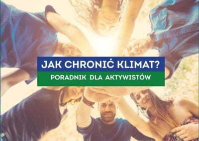 Jak chronić klimat? – poradnik dla aktywistów