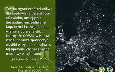 List ekologów chrześcijan do uczestników Szczytu Klimatycznego w Katowicach