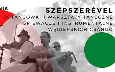 Poznaj węgierską kulturę! 3-5 października 2020